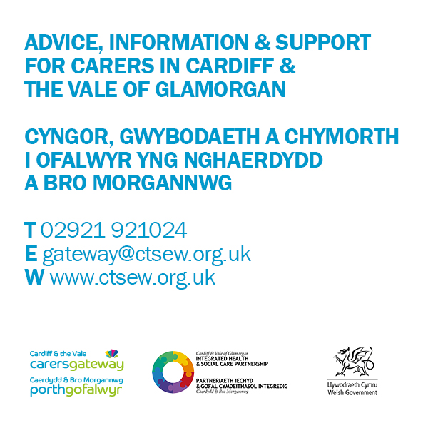 Advice, information & support for carers in Cardiff & The Vale Of Glamorgan